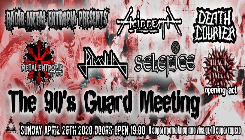 90s Guard Metal Meeting