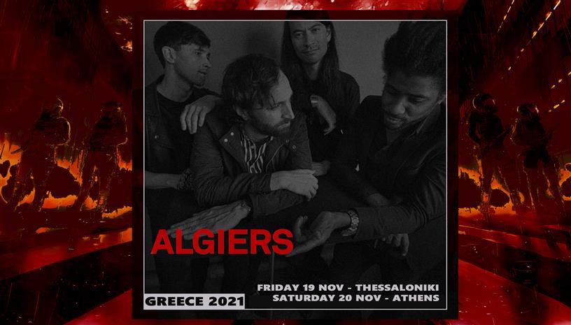 Οι Algiers έρχονται στην Ελλάδα για δυο συναυλίες