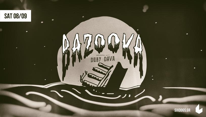 Οι Bazooka ζωντανά στο six d.o.g.s