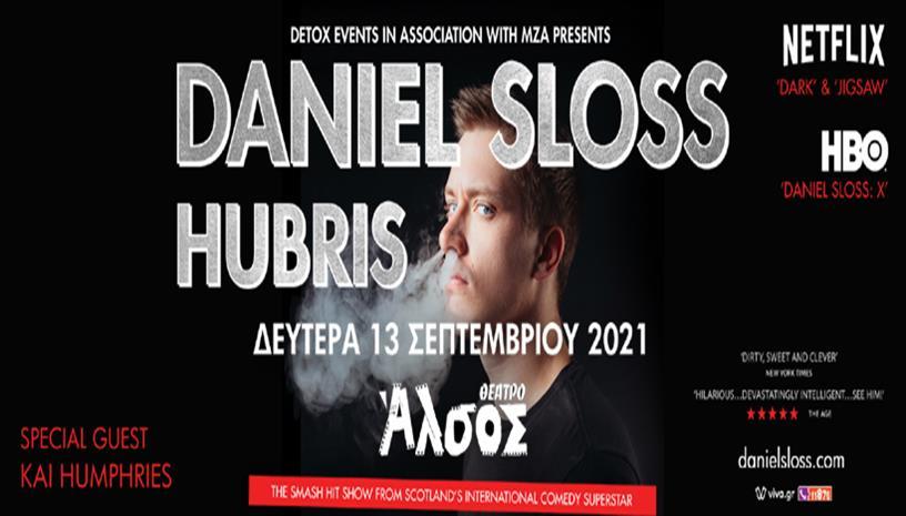 Ο DANIEL SLOSS στο Θέατρο Αλσος