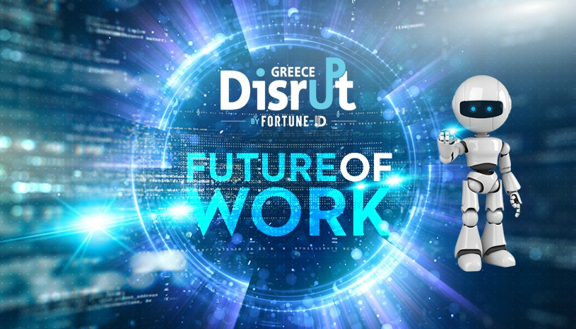 Disrupt Greece 2018: The Future of Work