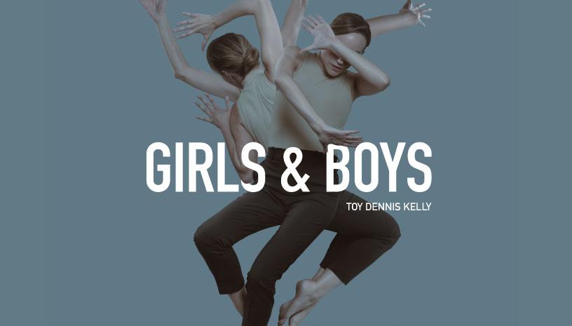 Girls & Boys του Dennis Kelly