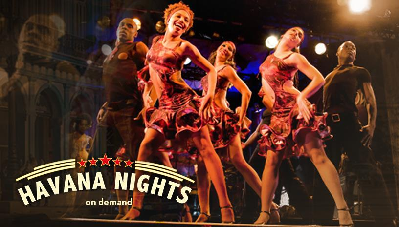 Tο υπερθέαμα Havana Nights έρχεται στις οθόνες μας