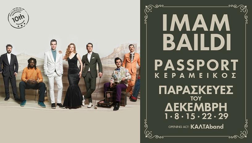 IMAM BAILDI LIVE ΣΤΟ PASSPORT ΚΕΡΑΜΕΙΚΟΣ