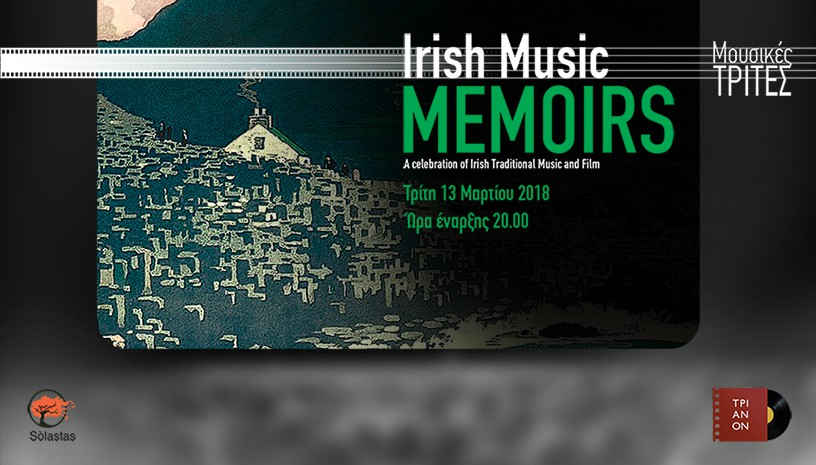 IRISH MUSIC MEMOIRS: A Celebration of Irish traditional music & film