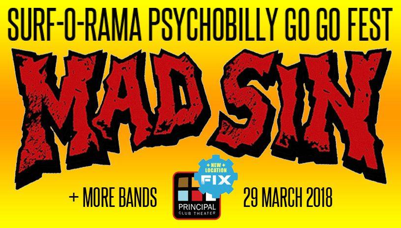 MAD SIN (Surf-O-Rama Psychobilly Go Go Fest)