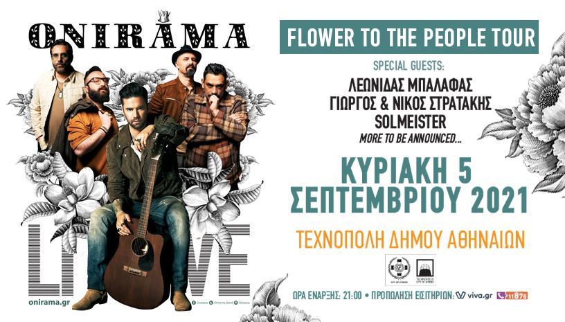 ONIRAMA Live Flower To The People Tour