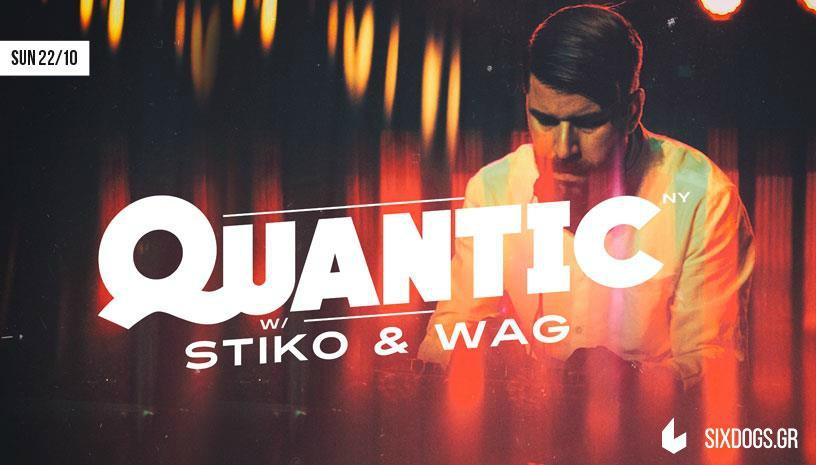 Ο Quantic μαζί με τους Stiko & Wag στο six d.o.g.s
