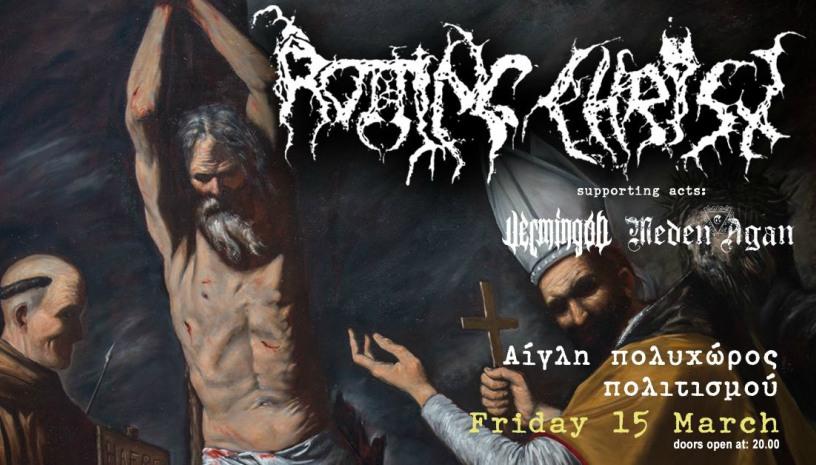 Rotting Christ live στην Πάτρα w. Vermingod and Meden Agan