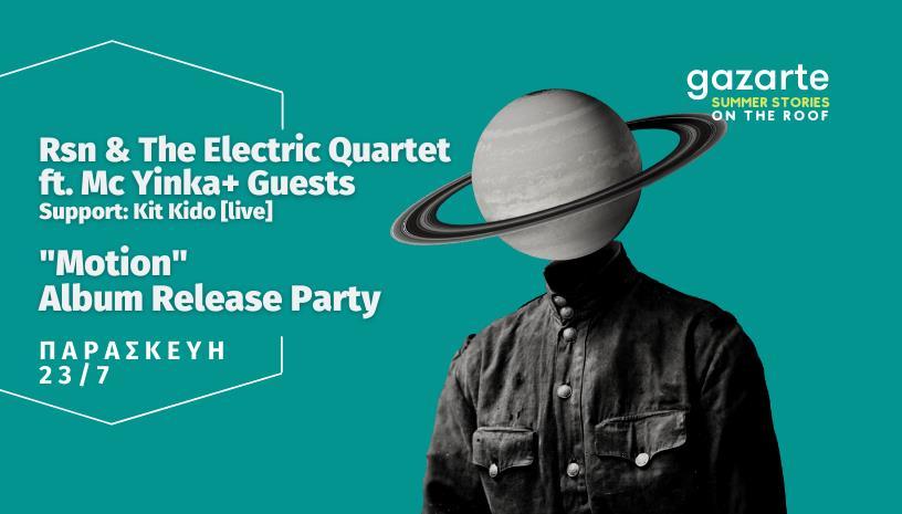Rsn Motion Album Release Party  Gazarte