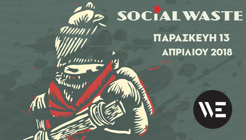 Social Waste live στο WE