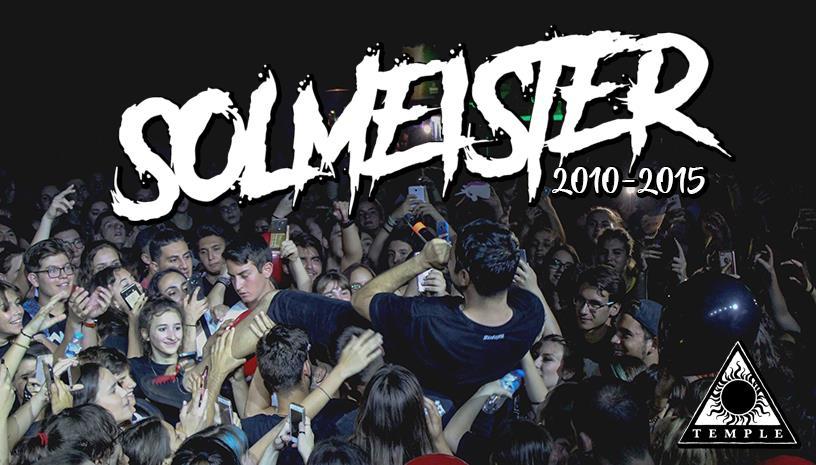 Solmeister 2010-2015 ζωντανά στο Temple