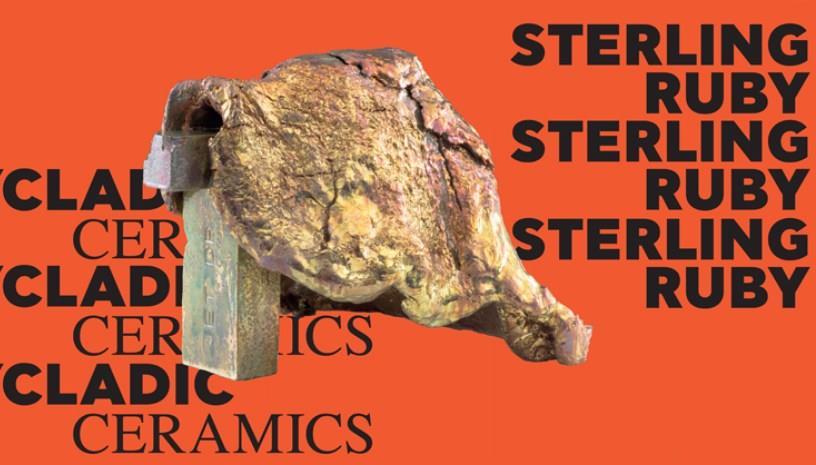 Sterling Ruby at Cycladic Ceramics