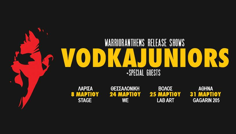 VODKA JUNIORS WARRIOR ANTHEMS RELEASE TOUR