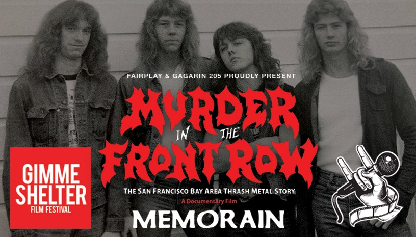 Gimme Shelter Festival  Murder In The Front Row Τhe San Francisco Bay Area Thrash Metal Story