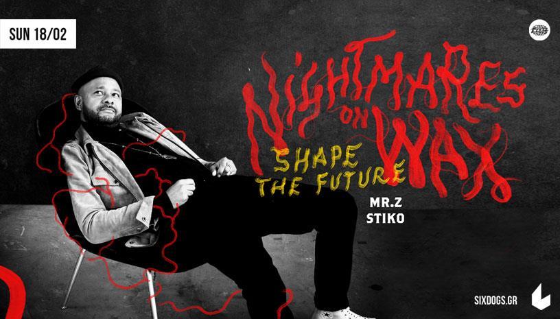 Nightmares on Wax w/ Stiko & Mr.Z